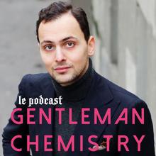 Gentleman Chemistry - Podcast