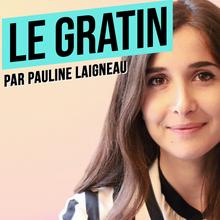 Podcast - Le Gratin