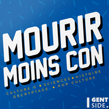 Mourir Moins Con - Podcast