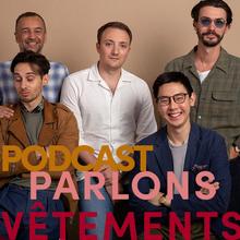 Parlons Vêtements - Podcast