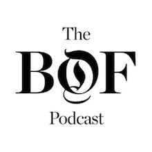 Business of Fashion - Podcast mode